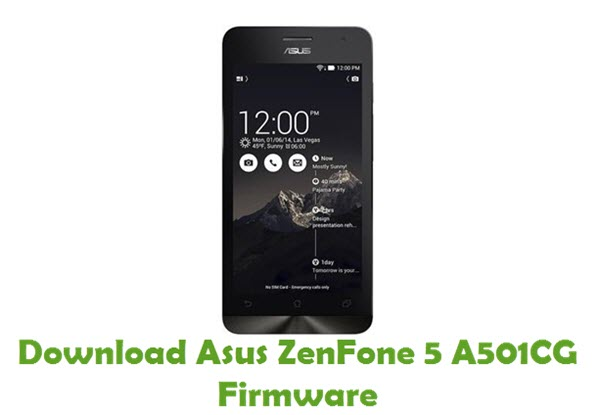 Download Asus ZenFone 5 A501CG Firmware - Android Stock ROM