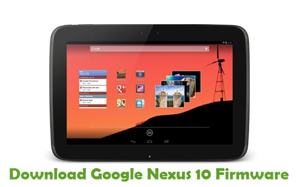 Download Google Nexus 10 Stock ROM