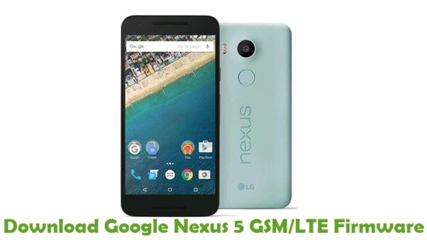 Download Google Nexus 5 GSM LTE Firmware