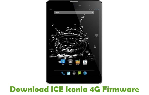 Download ICE Iconia 4G Stock ROM