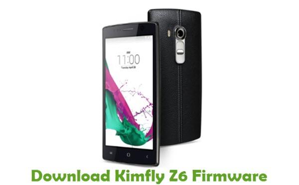 Download Kimfly Z6 Stock ROM