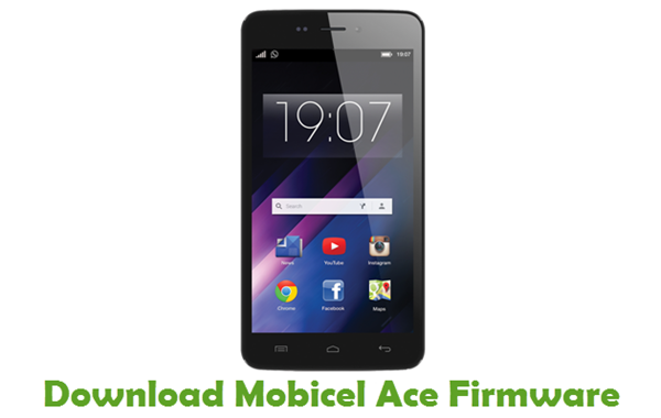 Download Mobicel Ace Stock ROM