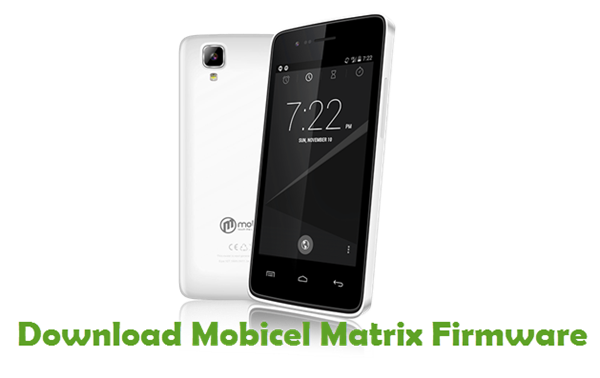 Download Mobicel Matrix Stock ROM