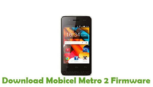 Download Mobicel Metro 2 Stock ROM