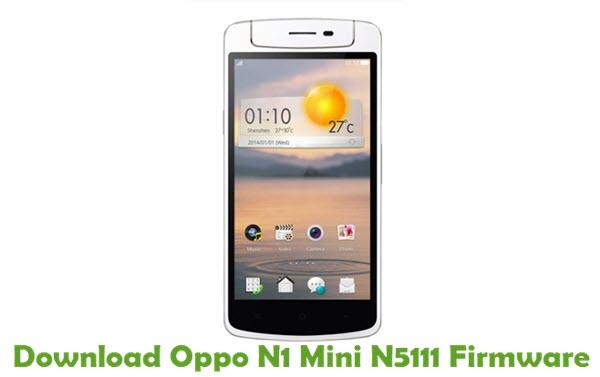 Download Oppo N1 Mini N5111 Firmware - Stock ROM Files