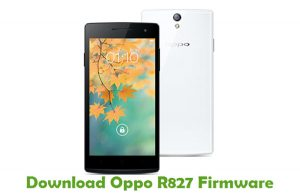 Download Oppo R827 Firmware - Android Stock ROM Files
