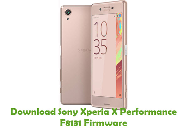 Download Sony Xperia X Performance F8131 Firmware