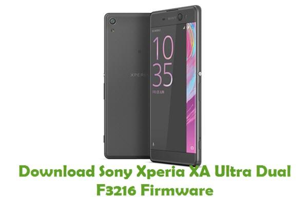 Download Sony Xperia XA Ultra Dual F3216 Firmware