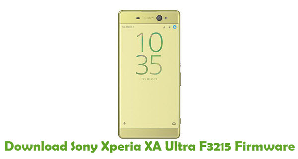 Download Sony Xperia XA Ultra F3215 Firmware