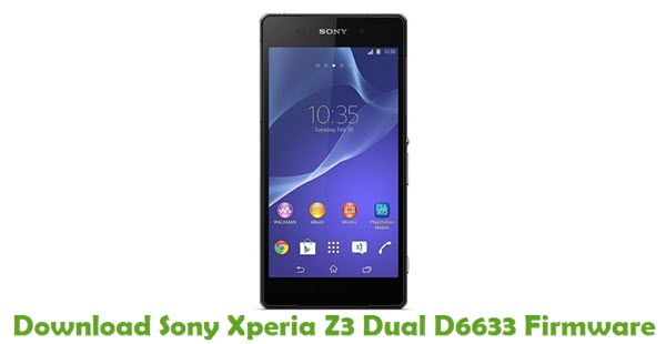 Download Sony Xperia Z3 Dual D6633 Firmware