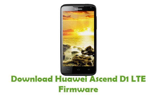 Download Huawei Ascend D1 LTE Stock ROM