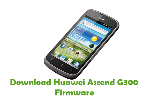 Download Huawei Ascend G300 Stock ROM