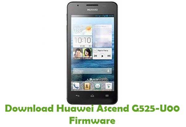 Download Huawei Ascend G525-U00 Stock ROM
