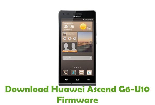 Download Huawei Ascend G6-U10 Stock ROM
