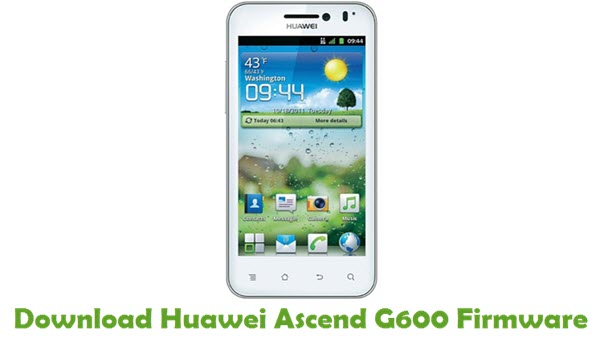 Download Huawei Ascend G600 Stock ROM