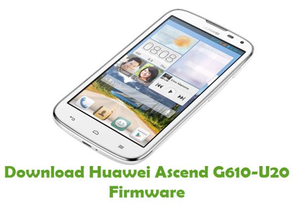 Download Huawei Ascend G610-U20 Stock ROM
