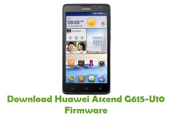 Download Huawei Ascend G615-U10 Stock ROM