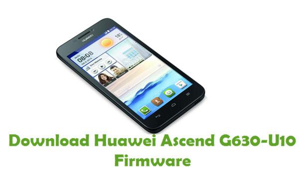 Download Huawei Ascend G630-U10 Stock ROM
