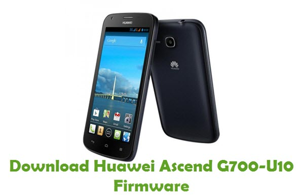 Download Huawei Ascend G700-U10 Stock ROM