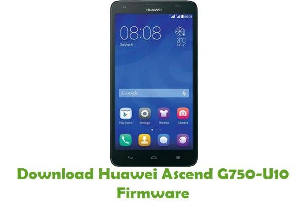 Download Huawei Ascend G750-U10 Stock ROM