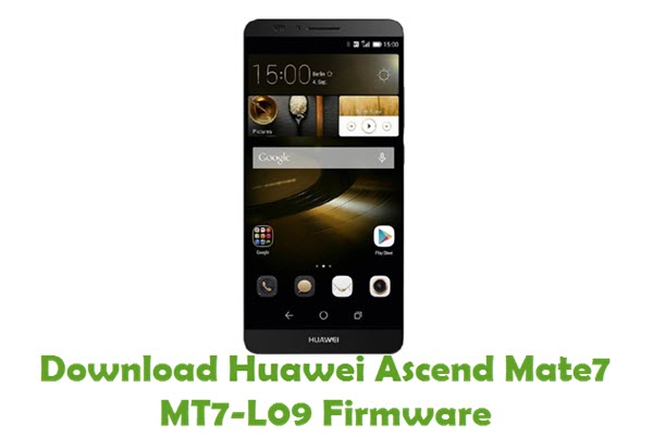 Download Huawei Ascend Mate7 MT7-L09 Stock ROM