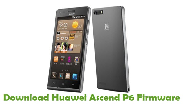 Download Huawei Ascend P6 Stock ROM