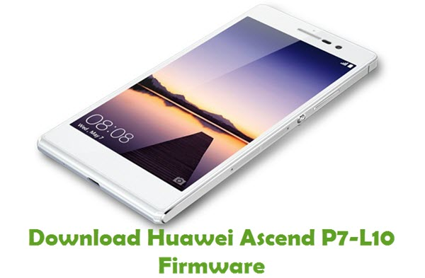 Download Huawei Ascend P7-L10 Stock ROM