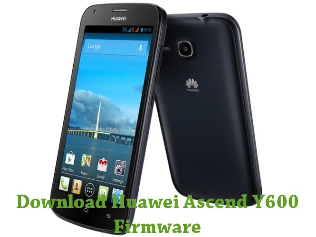 Download Huawei Ascend Y600 Stock ROM