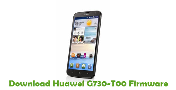 Download Huawei G730-T00 Stock ROM