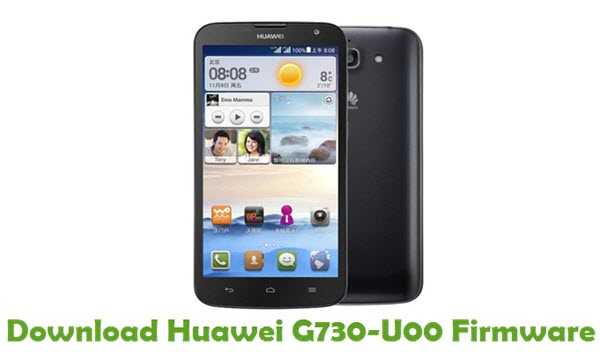 Download Huawei G730-U00 Stock ROM