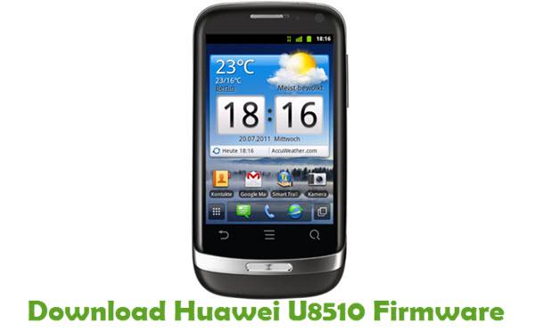 Download Huawei U8510 Stock ROM