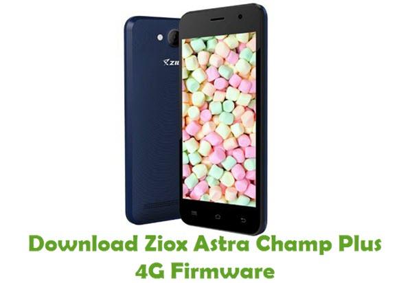 Download Ziox Astra Champ Plus 4G Firmware