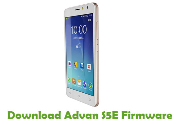 Download Advan S5E Firmware - Android Stock ROM Firmware