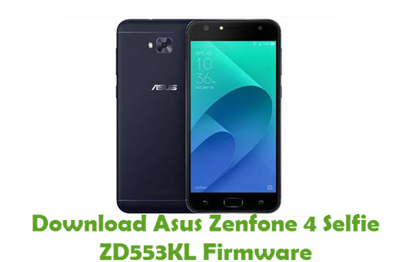 Download Asus Zenfone 4 Selfie ZD553KL Firmware
