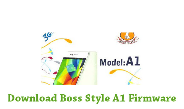 Download Boss Style A1 Stock ROM