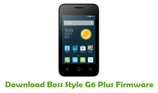 Download Boss Style G6 Plus Stock ROM