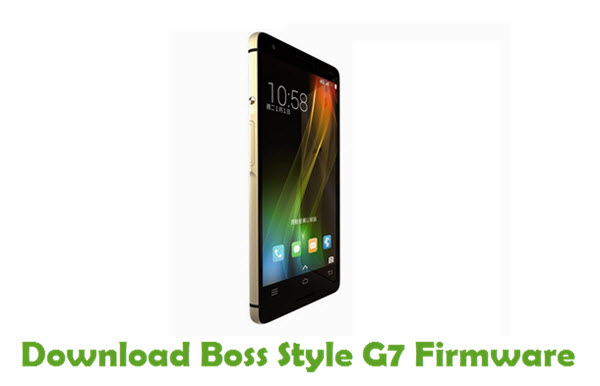 Download Boss Style G7 Stock ROM