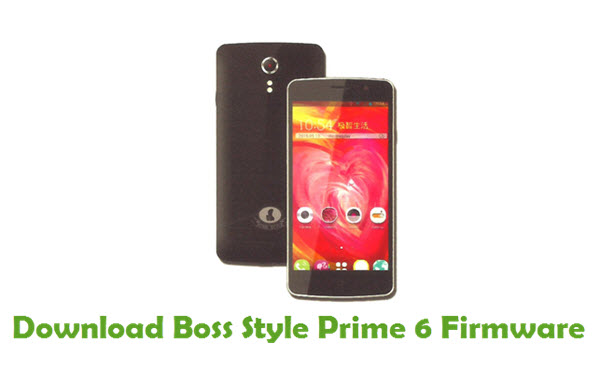Download Boss Style Prime 6 Stock ROM