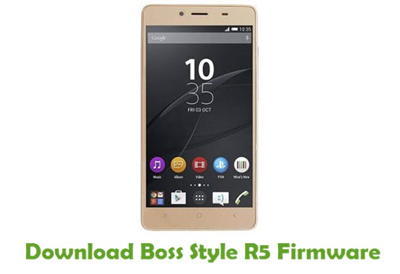 Download Boss Style R5 Stock ROM