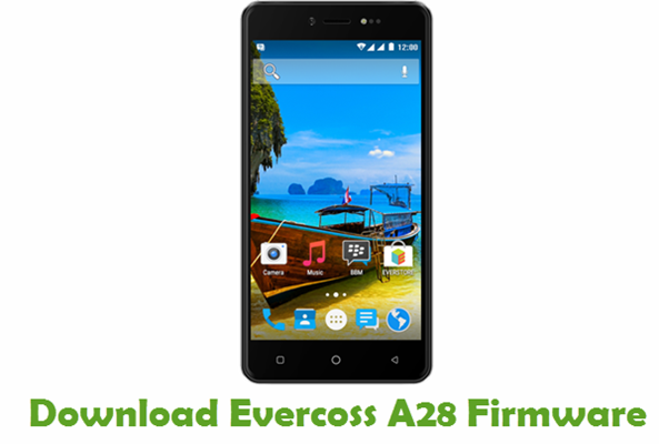 Download Evercoss A28 Stock ROM