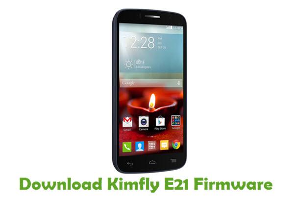 Download Kimfly E21 Stock ROM