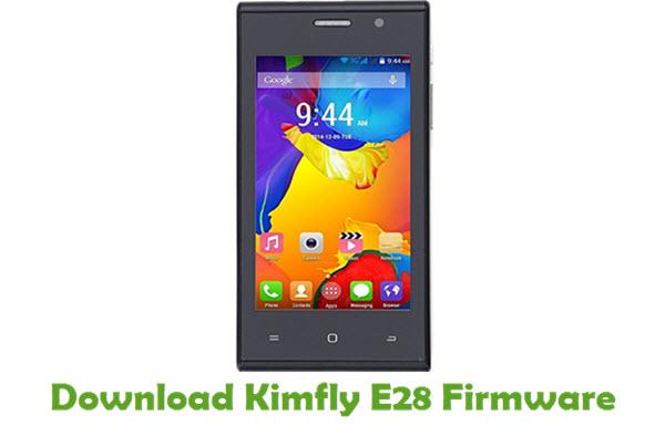 Download Kimfly E28 Stock ROM