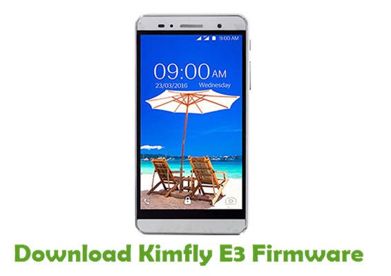 Download Kimfly E3 Stock ROM