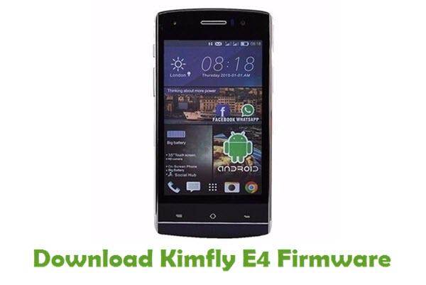 Download Kimfly E4 Stock ROM