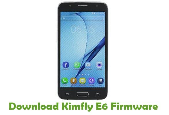 Download Kimfly E6 Stock ROM