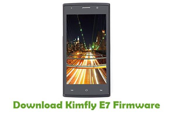 Download Kimfly E7 Stock ROM