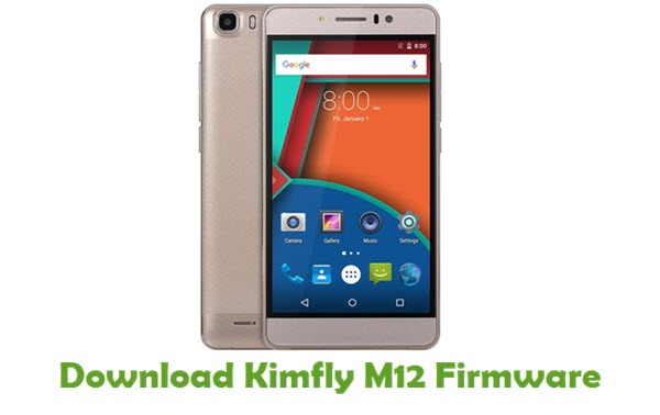 Download Kimfly M12 Stock ROM