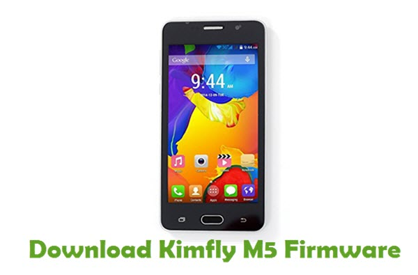 Download Kimfly M5 Stock ROM