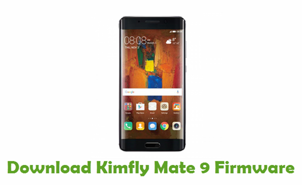 Download Kimfly Mate 9 Stock ROM