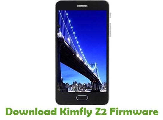 Download Kimfly Z2 Stock ROM